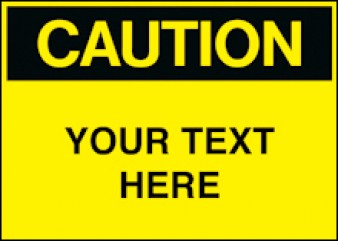 Caution - CUSTOM