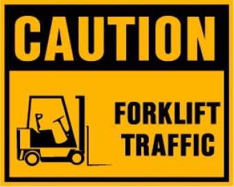 Caution - Forklift Traffic