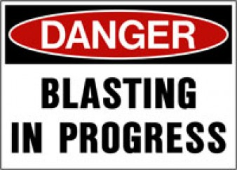 Danger - Blasting in Progress