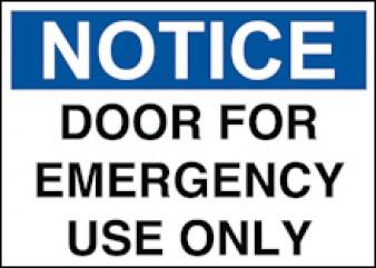 Notice Door For Emergency Use