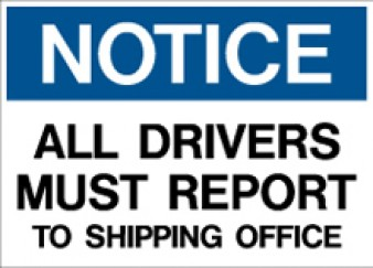 Notice - Drivers must Report