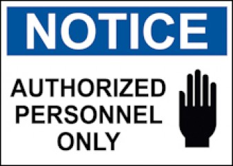 Notice - Authorized Personnel Only