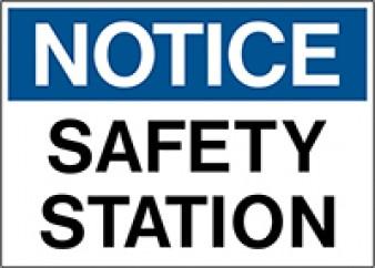 Notice - Safety Station