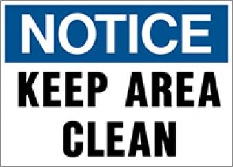 Notice Keep Area Clean