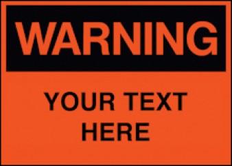 Warning - CUSTOM wording