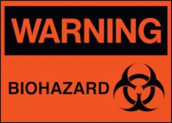 Warning - Biohazard