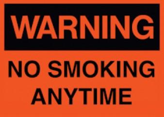 Warning - No Smoking Anytime